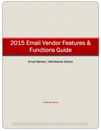 Red Pill Email's 2015 Email Vendor Features and Functions Guide