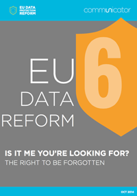 EU Data Reform: The right to be forgotten